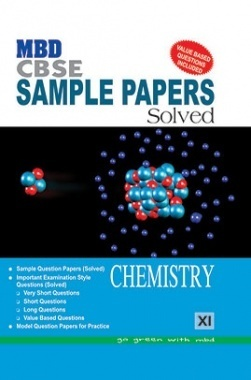 MBD Sample Paper Solved Chemistry 11 CBSE (English Medium) 2017