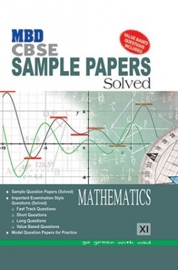 MBD Sample Paper Solved Maths 11 CBSE (English Medium) 2017