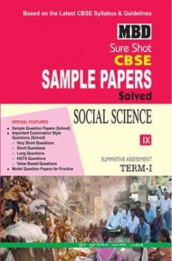 MBD Sure Shot CBSE Sample Papers Solved Class 9 Social Science (Term-I) 2016