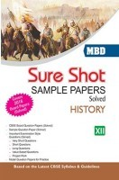 MBD Sure Shot CBSE Sample Papers Solved Class 12 History 2017