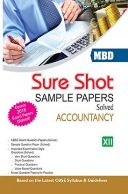 MBD Sure Shot CBSE Sample Papers Solved Class 12 Accountancy 2017