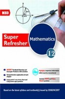 MBD Super Refresher Mathematics For Class 12