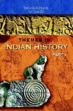 NCERT Themes in Indian History – I Textbook for Class XII
