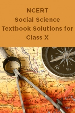 NCERT Social Science Textbook Solutions for Class X