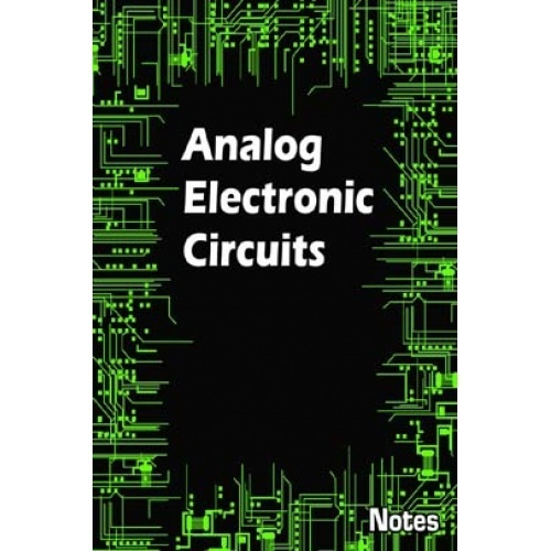 Lowtechelec Integrated Electronics Analog And Digital Circuits