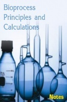 Bioprocess Principles and Calculations Notes eBook