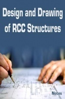 Design and Drawing of RCC Structures Notes eBook