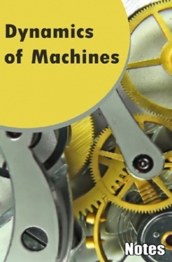 Dynamics of Machines Notes eBook