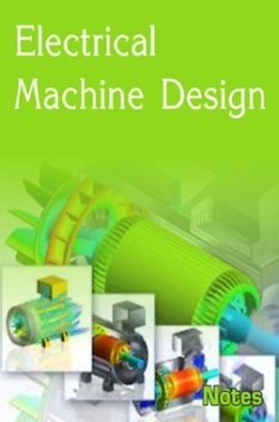 Electrical Machine Design Notes eBook