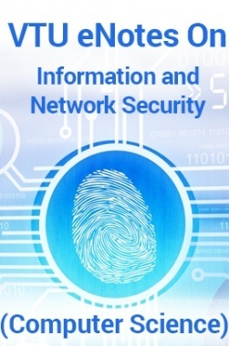 VTU eNotes On Information and Network Security (Computer Science)