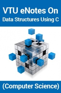 VTUeNotes OnData Structures Using C(Computer Science)