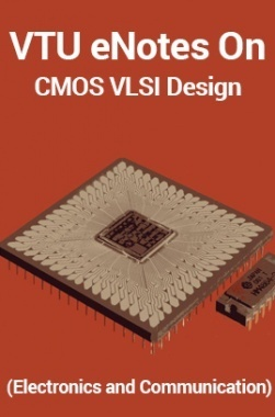 VTU eNotes On CMOS VLSI Design (Electronics and Communication)