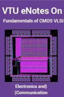 VTU eNotes On Fundamentals of CMOS VLSI (Electronics and Communication)