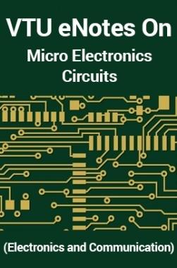 VTUeNotes OnMicro Electronics Circuits(Electronics and Communication)