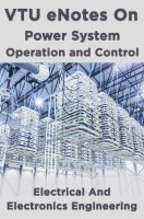 VTU eNotes On Power System Operation and Control (Electrical And Electronics Engineering)