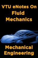 VTU eNotes On Fluid Mechanics (Mechanical Engineering)
