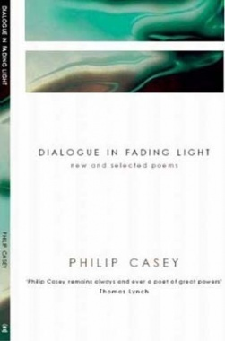 Dialogue in Fading Light - New and Selected Poems