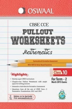 Oswaal CBSE CCE Pullout Worksheet For Class 10 Term II (October to March 2014) Mathematics