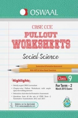 Oswaal CBSE CCE Pullout Worksheet For Class 9 Term II (October to March 2014) Social Science