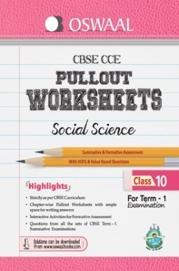 Oswaal CBSE CCE Pullout Worksheet For Class 10 Term I (April to September 2015) Social Science