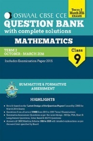Oswaal CBSE CCE Question Bank With Complete Solutions Mathematics Class 9th Term 2 Oct. - Mar. 2016