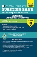 Oswaal CBSE CCE Question Bank with complete solutions For Class 9 Term II (October to March 2016) English Language & Literature