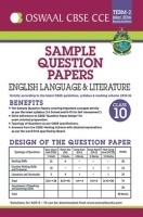 Oswaal CBSE CCE Sample Question Papers Term 2 ( March 2016 Examination) English Language & Literature For Class 10