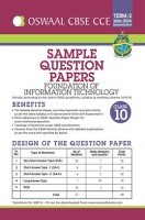 Oswaal CCE CBSE Sample Question Papers Term 2 ( March 2016 Examination) Foundation of Information Technology For Class 10
