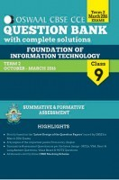 Oswaal CBSE CCE Question Bank with complete solutions For Class 9 Term II (October to March 2016) Foundation of Information Technology
