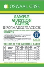Oswaal CBSE Sample Question Papers For Class 11 Informatics Practices ( March 2016 Examination )