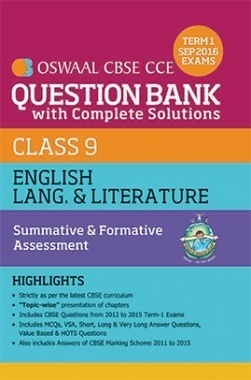 Oswaal CBSE CCE Question Bank With Complete Solutions For Class 9 Term I (April to Sep 2016 ) English Lang & Literature