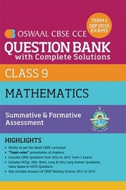 Oswaal CBSE CCE Question Bank With Complete Solutions For Class 9 Term I (April to Sep 2016 ) Mathematics