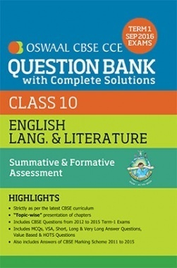 Oswaal CBSE CCE Question Bank With Complete Solutions For Class 10 Term I (April to Sep 2016) English Lang & Literature