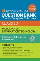 Oswaal CBSE CCE Question Bank With Complete Solutions For Class 10 Term I (April to Sep 2016) Foundation of Information Technology