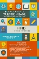 Oswaal CBSE CCE Question Bank With Complete Solutions For Class 6 Hindi (Term 1 And 2)