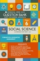 Oswaal CBSE CCE Question Bank With Complete Solutions For Class 6 Social Science (Term 1 And 2)