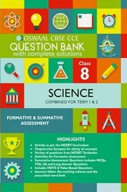 Oswaal CBSE CCE Question Bank With Complete Solutions For Class 8 Science (Term 1 And 2)