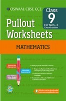 Oswaal CBSE CCE Pullout Worksheets For Class 9 Mathematics Term-2 (October To March)