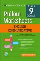 Oswaal CBSE CCE Pullout Worksheets For Class 9 English Communicative Term-2 (October To March)