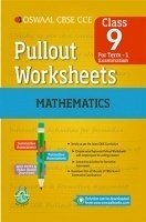 Oswaal CBSE CCE Pullout Worksheets For Class 9 Mathematics Term-1 (April To September)