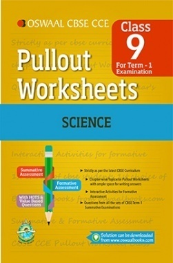 Oswaal CBSE CCE Pullout Worksheets For Class 9 Science Term-1 (April To September)