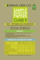 Oswaal CBSE CCE Sample Question Papers For Class 9 Social Science Term 1 (September 2016 Examination)