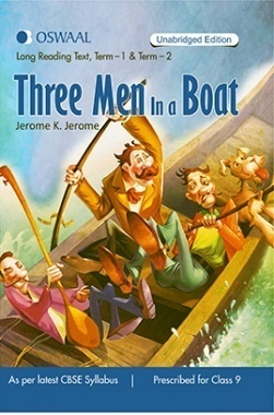 Oswaal CBSE CCE Three Man In A Boat Term-1 and Term-2 For Class 9 (Summary English)