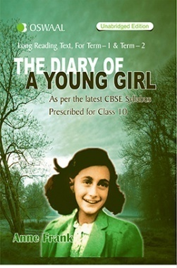 Oswaal CBSE CCE The Diary Of A Young Girl Term-1 And Term-2 for Class 10 (Summary In English And Hindi)
