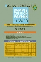 Oswaal CBSE CCE Sample Question Papers For Class 10 Term I (April to September 2016) Science
