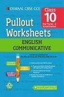 Oswaal CBSE CCE Pullout Worksheets for Class 10 English Communicative (Term 2 Examination)