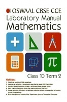 Oswaal CBSE CCE Laboratory Manual For Class 10 Term-2 Mathematics