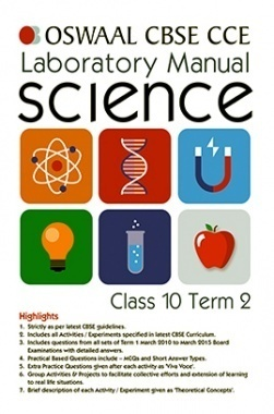 Oswaal CBSE CCE Laboratory Manual For Class 10 Term-2 Science