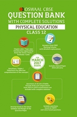 Oswaal CBSE Question Bank With Complete Solutions for Class 12 Physical Education (For 2017 Exams)