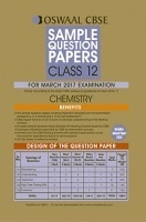 Oswaal CBSE Sample Question Papers For Class 12 Chemistry (For 2017 Exams)